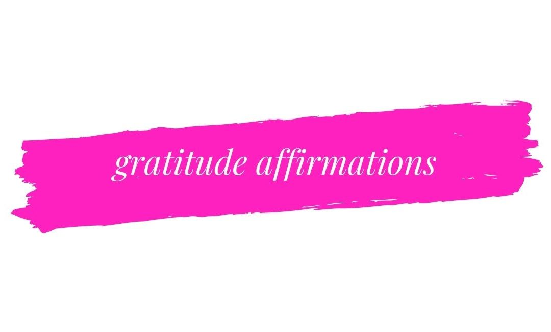 Daily Gratitude Affirmations
